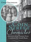 Coin Street Chronicles
