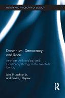 Darwinism, Democracy, and Race