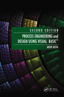 Process Engineering and Design Using Visual Basic®, Second Edition