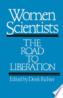 Women Scientists  The Road to Liberation