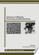 Advances In Materials Processing And Manufacturing Book PDF