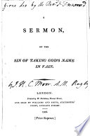 A sermon on the sin of taking God s name in vain  by J H C  Moor   Book