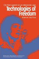 Technologies of Freedom