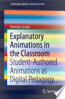 Explanatory Animations in the Classroom