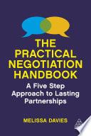 The Practical Negotiation Handbook