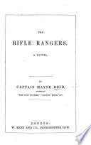 The Rifle Rangers  Or Adventures of an Officer in Southern Mexico Book PDF