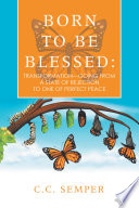 Born to Be Blessed  Transformation   Going from a State of Rejection to One of Perfect Peace