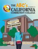 The ABC   S to starting at a California Community College