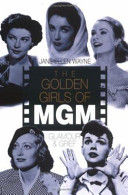 The Golden Girls of MGM