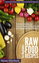 Raw Food Recipes for Beginners
