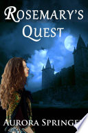 Rosemary's Quest