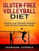 Gluten Free Volleyball Diet