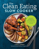 The Clean Eating Slow Cooker Book