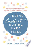 Finding Comfort During Hard Times