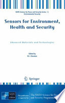 Sensors for Environment  Health and Security