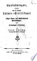 Upplysningar, rörande det så kallade läsare-sällskapet i någre Norr-och Westerbottens församlingar, men förnämligast i Skellefteå
