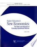 Higher Education's New Economics