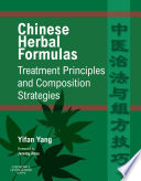 Chinese Herbal Formulas Treatment Principles And Composition Strategies E Book Book PDF