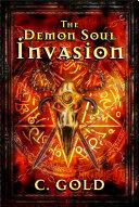 Pdf The Demon Soul Invasion