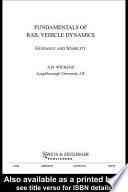 Fundamentals of Rail Vehicle Dynamics Book
