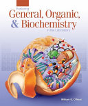 Exploring General  Organic  and Biochemistry in the Laboratory
