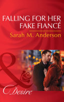 Falling For Her Fake Fiancé (Mills & Boon Desire) (The Beaumont Heirs, Book 5)