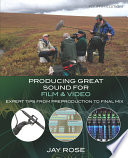 Producing Great Sound for Film and Video Book PDF