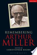 Remembering Arthur Miller