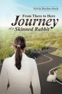 From There to Here—Journey of a Skinned Rabbit