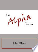 The Alpha Series Book