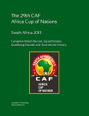 2013 Africa Cup of Nations  Complete Tournament Record