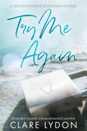 Pdf Try Me Again: A Second Chance Lockdown Novella Telecharger