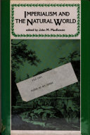 Imperialism and the Natural World