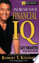 Rich Dads Increase Your Financial IQ Get Smarter with Your Money Book
