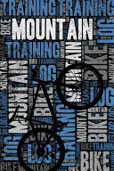 Mountain Bike Training Log and Diary  Mountain Bike Training Journal and Book for Mountain Biker and Coach   Mountain Bike Notebook Tracker