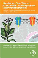 Nicotine and Other Tobacco Compounds in Neurodegenerative and Psychiatric Diseases