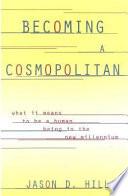 Becoming a Cosmopolitan