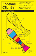 Football Clichés: World Cup Guide