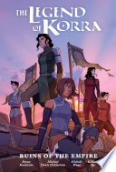 The Legend of Korra  Ruins of the Empire Library Edition Book