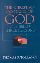 Christian Doctrine of God  One Being Three Persons