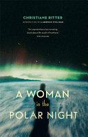 A Woman in the Polar Night