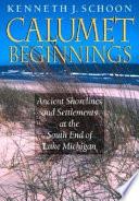 Calumet Beginnings