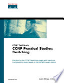 """CCNP Practical Studies: Switching"" by Justin Menga"
