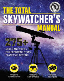 The Total Skywatcher s Manual