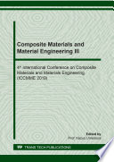 Composite Materials and Material Engineering III Book