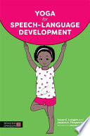 Yoga for Speech Language Development