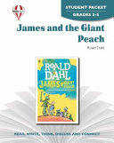 James and the Giant Peach Student Packet Book