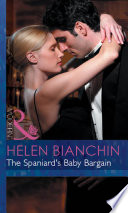 The Spaniard s Baby Bargain  Mills   Boon Modern   Expecting   Book 24  Book PDF