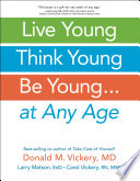 Live Young Think Young Be Young Book PDF
