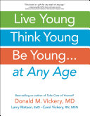 Live Young  Think Young  Be Young